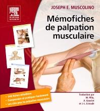 Mémofiches de palpation musculaire - 1st Edition - ISBN: 9782294721281, 9782294727979