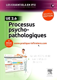 Processus psychopathologiques. UE 2.6 - 2nd Edition - ISBN: 9782294721403, 9782294735547