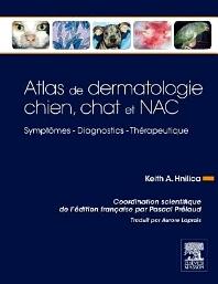 Atlas de dermatologie chien, chat et NAC - 1st Edition - ISBN: 9782294722035, 9782294726552