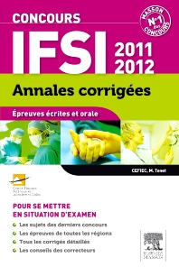 Annales corrigées Concours IFSI 2011-2012, 12th Edition, CEFIEC,Mireille Charpentier-Tenet,ISBN9782294723070