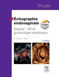 Échographie endovaginale Doppler - 3D  - 6th Edition - ISBN: 9782294724282