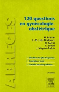 120 questions en gynécologie-obstétrique - 3rd Edition - ISBN: 9782294724916, 9782294724923