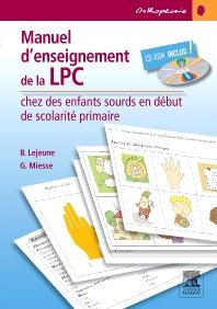 Manuel d'enseignement de la LPC chez des enfants sourds en début de scolarité primaire  - 1st Edition - ISBN: 9782294726729, 9782294728983