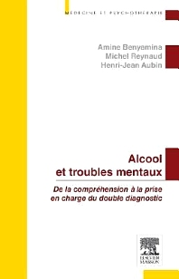 Alcool et troubles mentaux - 1st Edition - ISBN: 9782294727368, 9782294735943