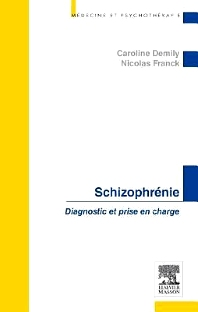 Schizophrénie - 1st Edition - ISBN: 9782294727382, 9782294727399