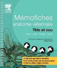 Mémofiches anatomie vétérinaire - Tête et cou - 1st Edition - ISBN: 9782294727481, 9782294735691