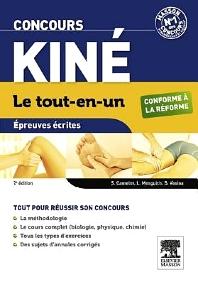 Concours Kiné Le tout-en-un Épreuves écrites  - 2nd Edition - ISBN: 9782294727566, 9782294730160