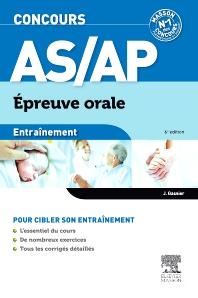 Concours AS/AP Épreuve orale Entraînement  - 6th Edition - ISBN: 9782294727870, 9782294730290
