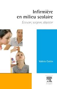 Infirmière en milieu scolaire - 1st Edition - ISBN: 9782294730979, 9782294732539