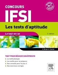 Concours IFSI Les tests d'aptitude Le tout-en-un  - 5th Edition - ISBN: 9782294731280, 9782294737879