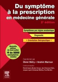 Du symptôme à la prescription en médecine générale - 2nd Edition - ISBN: 9782294731587, 9782294745843