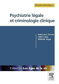 Psychiatrie légale et criminologie clinique  - 1st Edition - ISBN: 9782294731631, 9782294733338