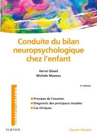 Conduite du bilan neuropsychologique chez l'enfant - 3rd Edition - ISBN: 9782294731709, 9782294734809
