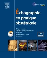 Échographie en pratique obstétricale - 5th Edition - ISBN: 9782294731730, 9782294742859