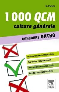 1000 QCM Culture générale Concours Ortho  - 1st Edition - ISBN: 9782294731839, 9782294737916