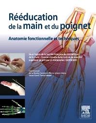 Rééducation de la main et du poignet  - 1st Edition - ISBN: 9782294733048, 9782294739354