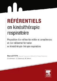 Référentiels en kinésithérapie respiratoire - 1st Edition - ISBN: 9782294734144, 9782294735332