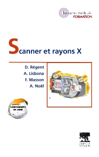 Scanner et rayons X - 1st Edition - ISBN: 9782294734175, 9782294735516
