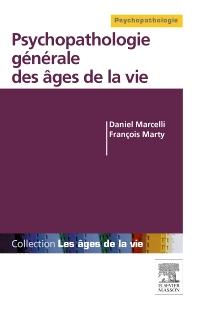 Psychopathologie générale des âges de la vie - 1st Edition - ISBN: 9782294734199, 9782294734946