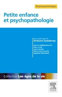 Petite enfance et psychopathologie - 1st Edition - ISBN: 9782294734205, 9782294734915
