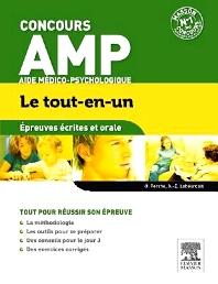 Concours Aide Médico-Psychologique Épreuves écrites et orale Le tout-en-un - 1st Edition - ISBN: 9782294734274, 9782294738067
