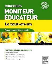 Concours Moniteur Éducateur Épreuves écrites et orales Le tout-en-un - 1st Edition - ISBN: 9782294734298, 9782294738081