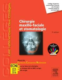 Chirurgie maxillo-faciale et stomatologie - 3rd Edition - ISBN: 9782294734632, 9782294734649