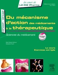 Du mécanisme d'action des médicaments à la thérapeutique - 1st Edition - ISBN: 9782294735189, 9782294735233
