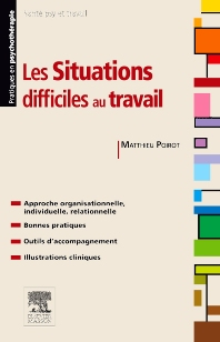 Les situations difficiles au travail - 1st Edition - ISBN: 9782294735196, 9782294737145