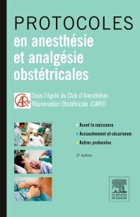 Protocoles en anesthésie et analgésie obstétricales - 2nd Edition - ISBN: 9782294735288, 9782294736230
