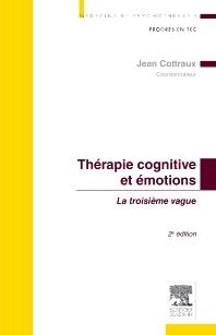 Thérapie cognitive et émotions - 2nd Edition - ISBN: 9782294735301, 9782294741289