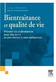 Bientraitance et qualité de vie - 1st Edition - ISBN: 9782294737183, 9782294737244