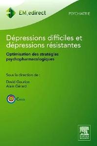 Dépressions difficiles et dépressions résistantes - 1st Edition - ISBN: 9782294737275, 9782294737282