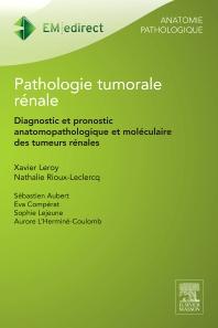 Pathologie tumorale rénale - 1st Edition - ISBN: 9782294737367, 9782294737374
