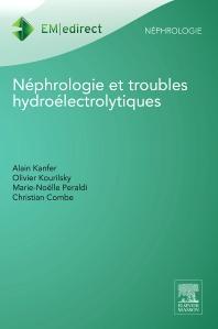 Néphrologie et troubles hydroélectrolytiques - 1st Edition - ISBN: 9782294737596, 9782294737602