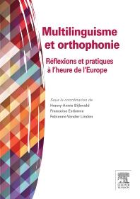Multilinguisme et orthophonie - 1st Edition - ISBN: 9782294738296, 9782294740350