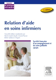 Relation d'aide en soins infirmiers - 3rd Edition - ISBN: 9782294738340, 9782294740718