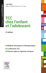 TCC chez l'enfant et l'adolescent  - 2nd Edition - ISBN: 9782294738548, 9782294739231