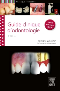 Guide clinique d'odontologie - 2nd Edition - ISBN: 9782294738777, 9782294739736
