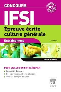 Concours IFSI Epreuve écrite culture générale - 5th Edition - ISBN: 9782294738876, 9782294739071