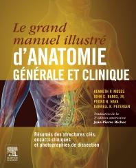 Cover image for Le grand manuel illustré d'anatomie générale et clinique