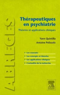 Thérapeutiques en psychiatrie - 1st Edition - ISBN: 9782294739088, 9782294740930
