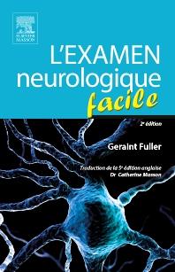 L'examen neurologique facile - 2nd Edition - ISBN: 9782294739521, 9782294740145