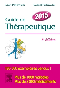 Guide de thérapeutique 2015 - 8th Edition - ISBN: 9782294739712, 9782294712432