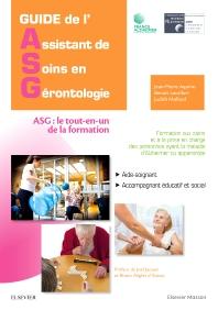 Guide de l'Assistant de soins en gérontologie - 2nd Edition - ISBN: 9782294739811, 9782294754043