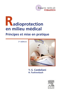 Radioprotection en milieu médical - 3rd Edition - ISBN: 9782294739828, 9782294740473