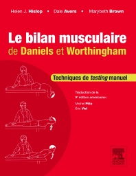 Le bilan musculaire de Daniels et Worthingham - 9th Edition - ISBN: 9782294739941, 9782294748554