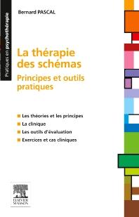 La thérapie des schémas - 1st Edition - ISBN: 9782294740091, 9782294740879
