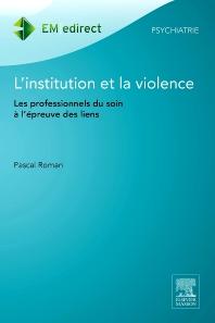 L'institution et la violence - 1st Edition - ISBN: 9782294740169, 9782294742422