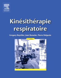 Kinésithérapie respiratoire - 3rd Edition - ISBN: 9782294740381, 9782294741777